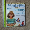 I Wonder Why: My Tummy Rumbles and Other Questions About My Body (Paperback)