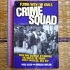 Flying With the Owls Crime Squad (True Crimes)
