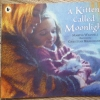 A Kitten Called Moonlight (Paperback)