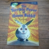 The Terrible Power of House Rabbit