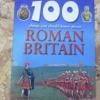 100 Things You Should Know About ROMAN BRITAIN