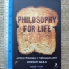 Philosophy For Life (Applying Philosophy in Politics and Culture)