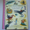Enchantment (Fairy Tales, Ghost Stories and Tales of Wonder)