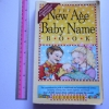 The New Age Baby Name Book (3rd Edition Completely Revised)