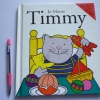 TIMMY (With Fold-Out Pages)