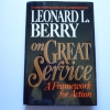 On Great Service: A Framework For Action