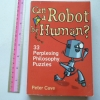 Can A Robot Be Human?