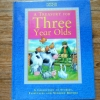 A Treasury For THREE Year Olds (Marks & Spencer)