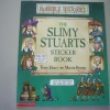 Horrible Histories: The Slimy Stuarts Sticker Book
