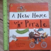 A New Home For Pirate (Paperback)