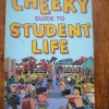The Cheeky Guide to Student Life