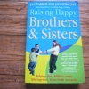 Raising Happy Brothers & Sisters