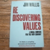 Rediscovering Values: A Moral Compass For the New Economy