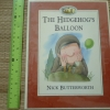 The Hedgehog's Balloon (Percy the Park Keeper/ Paperback)