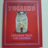 TOLLINS: Explosive Tales For Children