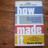 How I Made It: 40 Successful Enterpreneurs reveal All