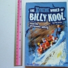 The Xtreme World of Billy Kool Book 02: Whitewater Rafting