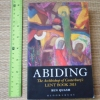 Abiding: The Archbishop of Canterbury's Lent Book 2013