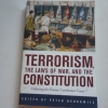Terrorism: The Laws of War, And the Constitution