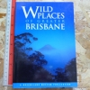 Wild Places of Greater Brisbane