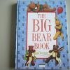 The Big Bear Book: Teddy Bear Stories and Poems