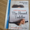 The Honest Toddler (A Child's Guide to Parenting)