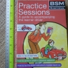 Practice Sessions: A Guide to Accompanying the Learner Driver