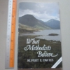 What Methodists Believe (Second Edition)