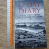 D-Day Diary (Life on the Front Line in the Second World War)
