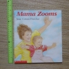Mama Zooms (Paperback)