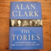 The Tories (Conservatives And The Nation State 1922-1997)