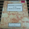 History Makers of the Roman Empire