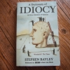 A Dictionary of IDIOCY & Other Matters of Opinion
