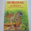Survival in the Jungle (Over 25 Tales from the jungles of the World)