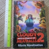 Cloudy With a Chance of MEATBALLS 2 (Movie Novelization)