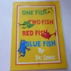 One Fish, Two Fish, Red Fish, Blue Fish (Paperback)
