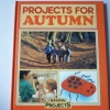 Projects For AUTUMN (Seasonal Projects)