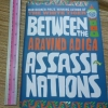 Between The Assassinations (Man Booker Prize - Winning Author of The White Tiger )