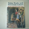 Tales, Trails And Tommyknockers
