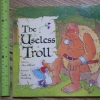 The Useless Troll (Paperback)