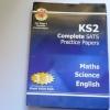 KS2 Complete SATS Practice Papers: Maths, Science, English