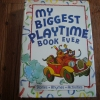 My Biggest Playtime Book Ever