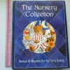 The Nursery Collection (Stories & Rhymes For the Very Young)
