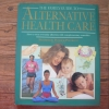 The Family Guide to Alternative Health Care