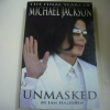 UNMASKED (The Final Years of MICHAEL JACKSON)
