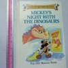 Mickey's Night With The Dinosaurs (A Disney Rhyming Reader)