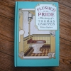 Flushed With Pride: The story of Thomas crapper (Hardback)