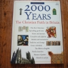 2000 Years The Christian Faith in Britain