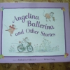 Angelina Ballerina and Other Stories