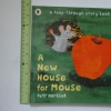 A New House for Mouse (A Peep-through story book)